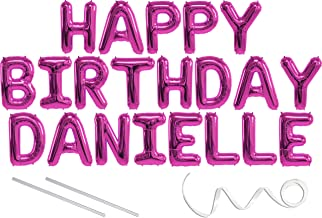 Danielle, Happy Birthday Mylar Balloon Banner - Pink - 16 inch Letters. Includes 2 Straws for Inflating, String for Hanging. Air Fill Only- Does Not Float w/Helium. Great Birthday Decoration