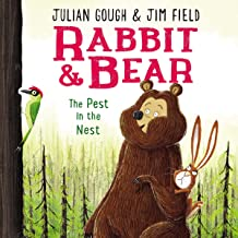 The Pest in the Nest: Rabbit and Bear, Book 2