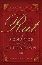 Rut: El romance de la redención (Spanish Edition)