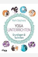 Yoga unterrichten: Grundlagen und Techniken (German Edition) Kindle Edition