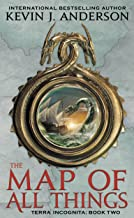The Map of All Things (Terra Incognita Book 2)