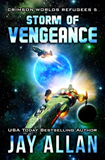 Storm of Vengeance (Crimson Worlds Refugees Book 5)