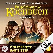 Der perfekte Babysitter: Das geheimnisvolle Kochbuch 1.6