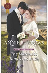 The Marquess Tames His Bride: A Regency Historical Romance (Brides for Bachelors Book 2) Kindle Edition