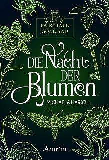 Fairytale gone Bad 1: Die Nacht der Blumen (German Edition)