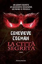La città segreta (Fanucci Editore) (Italian Edition)