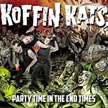 Party Time in the End Times [Explicit]