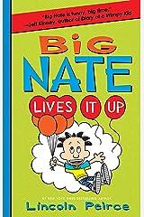 Big Nate Lives It Up Kindle Edition
