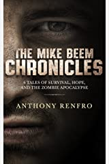The Mike Beem Chronicles: Volumes One - Six Kindle Edition