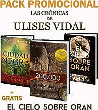 PACK PROMO La última cripta y Ciudad Negra: + El cielo sobe Orán (Las crónicas de Ulises Vidal)