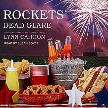 Rockets' Dead Glare: Tourist Trap Mystery Series, Book 4.5