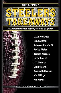 Steelers Takeaways: Player Memories Through the Decades