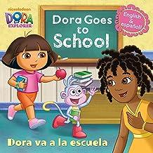 Dora Goes to School/Dora Va a la Escuela