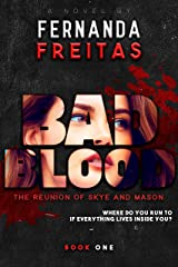 BAD BLOOD: The Reunion of Skye and Mason (English Edition) eBook Kindle