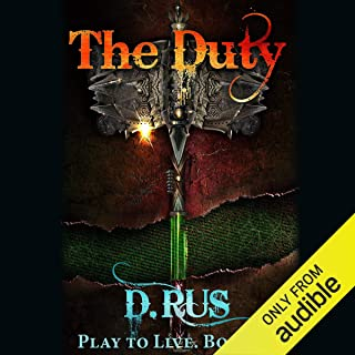 The Duty: Play to Live, Book 3