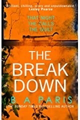 The Breakdown: The gripping thriller from the bestselling author of Behind Closed Doors (171 POCHE) (English Edition) Formato Kindle