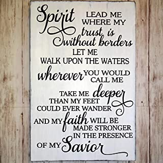 Spirit Lead Me Where My Trust Is Without Borders Rustic Wood Sign - Christian Song - Wall Decor