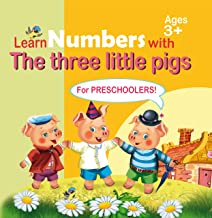 """Learn numbers with """"The three little pigs"""": activity book for preschoolers (Easy to learn 1) (English Edition)"""
