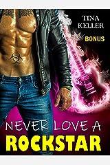 Never love a Rockstar - Bonus Band (German Edition) Format Kindle