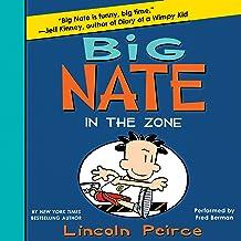 In the Zone: Big Nate, Book 6
