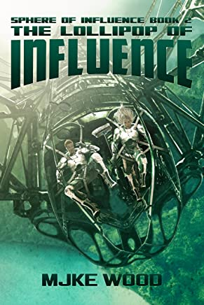 The Lollipop of Influence (The Sphere of Influence Book 2) (English Edition)