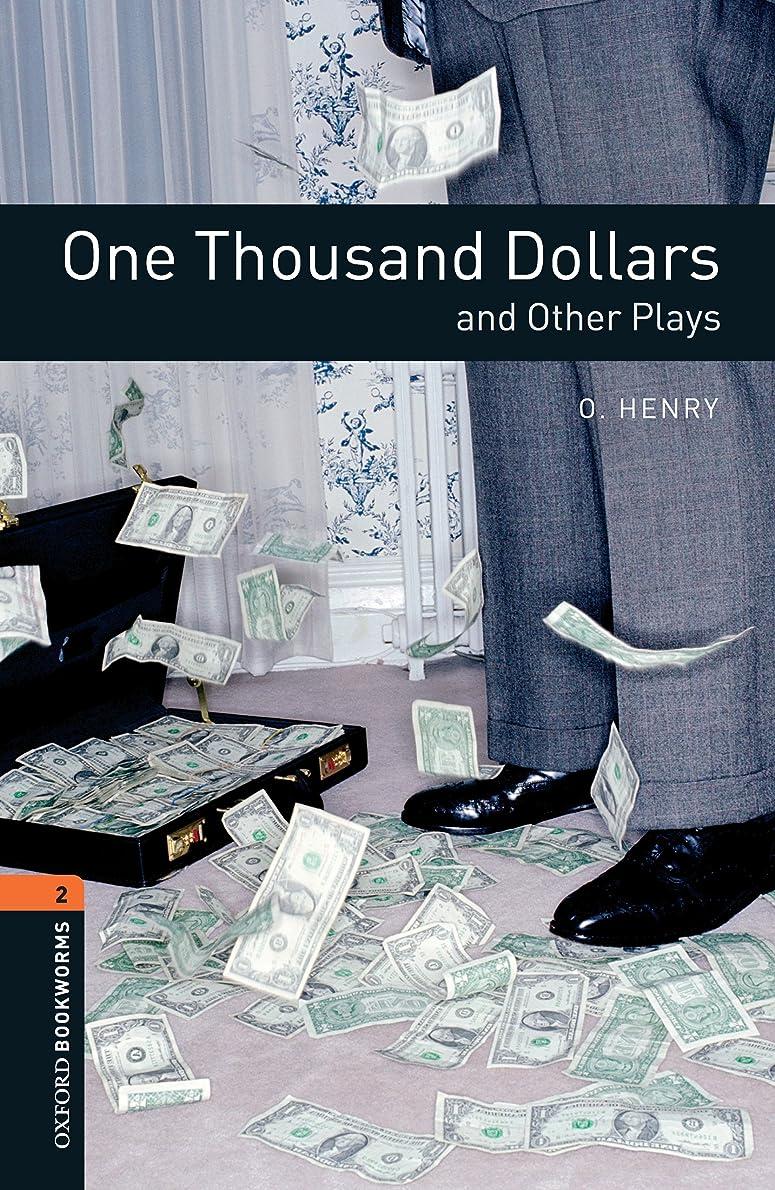 クルーズミニチュア進化するOne Thousand Dollars and Other Plays Level 2 Oxford Bookworms Library (English Edition)