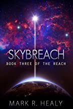 Skybreach (The Reach, Book 3)