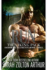 Run: The Viking Pack (Immortal Elements Book 3) Kindle Edition
