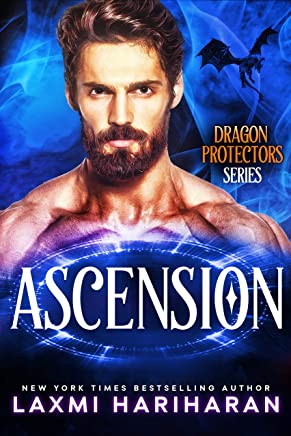 Ascension: Paranormal Romance - Dragon Shifters, Phoenix Shifters and Immortals (Dragon Protectors Book 6)