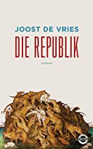 Die Republik: Roman (German Edition)
