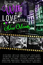 With Love From New Orleans: Volume 2 (Voyages of the Heart)