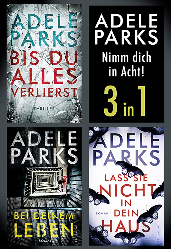 瞑想的交差点うめき声Adele Parks - Nimm dich in Acht!  (3in1) (eBundle) (German Edition)