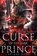Curse of the Dark Prince (Prince's Assassin Book 3) Kindle Edition