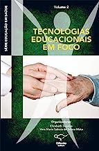 Educação em saúde: Tecnologias educacionais em foco