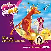 Mia und das Feuer-Einhorn: Mia and Me 7