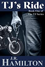 TJ's Ride (The TJ Series Book 1)