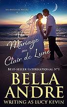 Un Mariage au Clair de Lune (Les Mariés de Malibu 4)