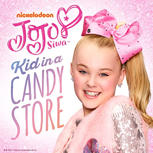 Kid in a Candy Store by JoJo Siwa on Amazon Music - Amazon.co.uk bd80b6d63