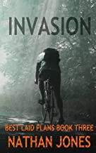Invasion (Best Laid Plans Book 3)