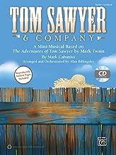 Tom Sawyer & Company: A Mini-Musical Based on The Adventures of Tom Sawyer by Mark Twain (Kit) (Book & CD)