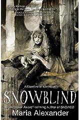 Snowblind (The Bloodline of Yule Trilogy Book 3) Kindle Edition