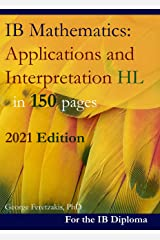 IB Mathematics: Applications and Interpretation HL in 150 pages: 2021 Edition (English Edition) Format Kindle