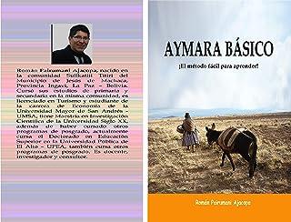 AYMARA BÁSICO: ¡El método fácil para aprender! (Spanish Edition)