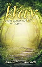The Way: From Darkness to Light