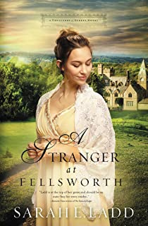 A Stranger at Fellsworth (A Treasures of Surrey Novel Book 3