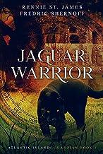Jaguar Warrior (Atlantic Island: Guardian Book 1)