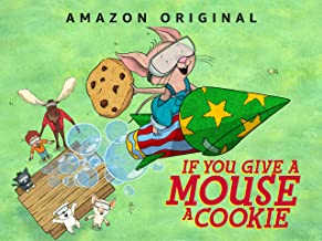 If You Give A Mouse A Cookie Season 1, Part 2