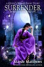 Surrender: A Queen's Honor Short Story (Queen's Honor: Tales of Lady Guinevere)