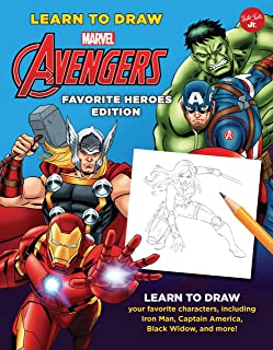 Learn to Draw Marvel Avengers, Favorite Heroes Edition: Learn to draw your favorite characters, including Iron Man, Captain America, Black Widow, and ... Draw Favorite Characters: Expanded Edition)