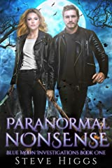 Paranormal Nonsense: Blue Moon Investigations Book 1 - A Snarky Paranormal Detective Mystery Kindle Edition